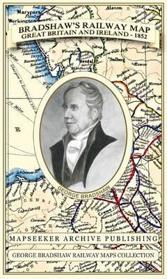 Bradshaw's Railway Map Great Britain and Ireland 1852 - George Bradshaw Railway Maps Collection (Sheet map, folded)