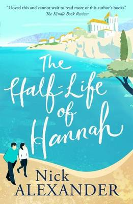 The Half Life of Hannah - Hannah Series Book 1 (Paperback)