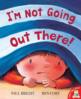 I'm Not Going Out There! (Paperback)