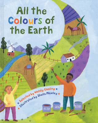 All the Colours of the Earth: A Multicultural Treasury (Paperback)