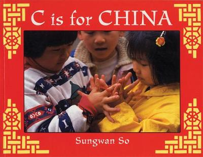 C is for China - World Alphabet (Paperback)