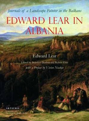 Edward Lear in Albania: Journals of a Landscape Painter in the Balkans (Hardback)