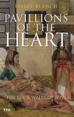 Pavilions of the Heart: The Four Walls of Love (Paperback)
