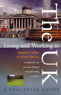 Living and Working in the UK: A Practical Guide (Paperback)