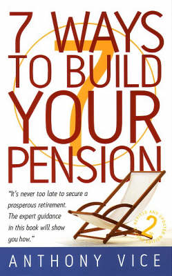 7 Ways to Build Your Pension (Paperback)