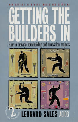 Getting the Builders in: How to Manage Homebuilding and Renovation Projects (Paperback)