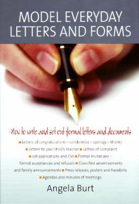 Model Everyday Letters and Forms: Solutions and Examples for All Your Writing Needs (Paperback)