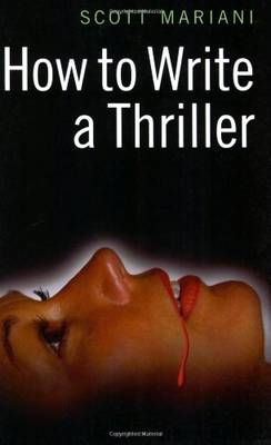 How to Write a Thriller (Paperback)