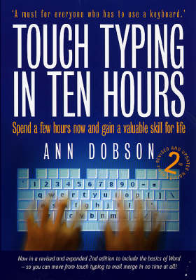 Touch Typing in Ten Hours: Spend a Few Hours and Gain a Valuable Skill for Life (Paperback)