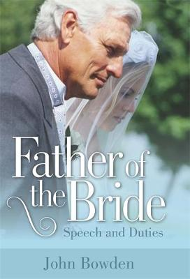 Father of the Bride: Speech and Duties (Paperback)