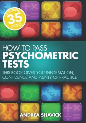 How to Pass Psychometric Tests: This Book Gives You Information, Confidence and Plenty of Practice (Paperback)