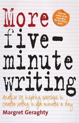 More Five-Minute Writing: 50 Inspiring Exercises In Creative Writing in Five Minutes a Day (Paperback)