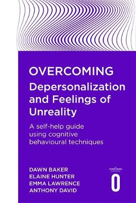 Overcoming Depersonalization and Feelings of Unreality - Overcoming Books (Paperback)