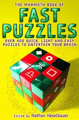 The Mammoth Book of Fast Puzzles - Mammoth Books (Paperback)