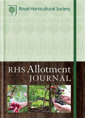 RHS Allotment Journal: The Expert Guide to a Productive Plot (Hardback)