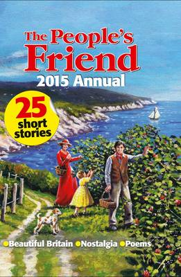 The People's Friend Annual 2015 (Hardback)