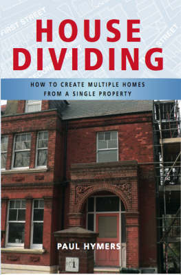 House Dividing: How to Create Multiple Homes from a Single Property (Paperback)