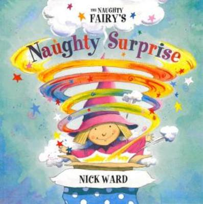The Naughty Fairy's Naughty Surprise (Paperback)