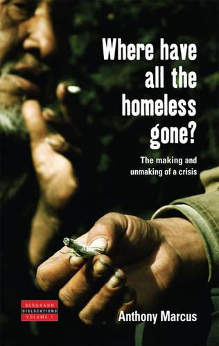Where Have All the Homeless Go (Hardback)