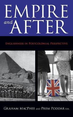 Empire and After: Englishness in Postcolonial Perspective (Hardback)