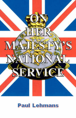 On Her Majesty's National Service (Paperback)