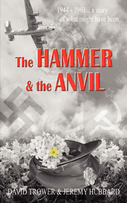 The Hammer and The Anvil (Paperback)