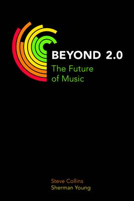 Beyond 2.0: The Future of Music - Music Industry Studies (Paperback)