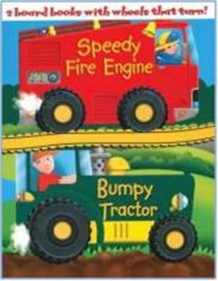 Speedy Fire Engine: AND Bumpy Tractor - Wheelie Board Pack S. (Board book)