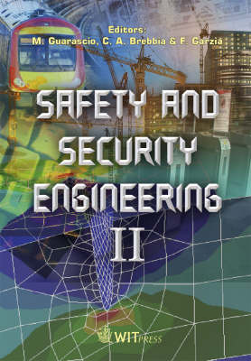 Safety and Security Engineering: v. 2 - WIT Transactions on the Built Environment No. 94 (Hardback)