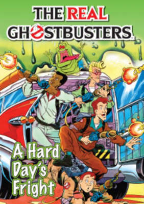 The Real Ghostbusters: Hard Day's Fright (Paperback)