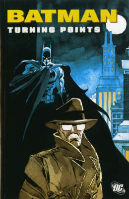 Batman: Turning Points (Paperback)