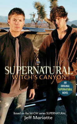 Supernatural: Witch's Canyon (Paperback)