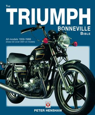 The Triumph Bonneville Bible (59-88) - Bible (Hardback)