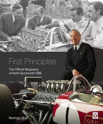 First Principles: The Official Biography of Keith Duckworth (Hardback)