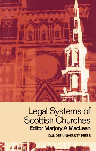 Legal Systems of Scottish Churches (Paperback)