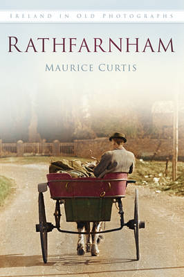 Rathfarnham in Old Photographs (Paperback)