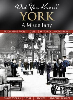 Did You Know? York: A Miscellany (Hardback)