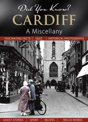 Did You Know? Cardiff: A Miscellany (Hardback)