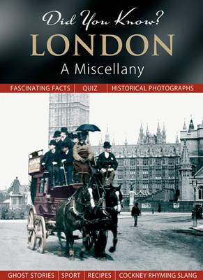 Did You Know? London: A Miscellany - Did You Know? (Hardback)