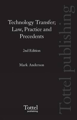 Technology Transfer: Law, Practice and Precedents (Mixed media product)