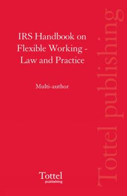 IRS Handbook on Flexible Working: Law and Practice (Paperback)