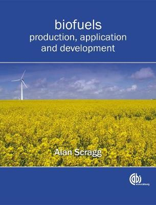Biofuels: Production, Application and Development (Paperback)