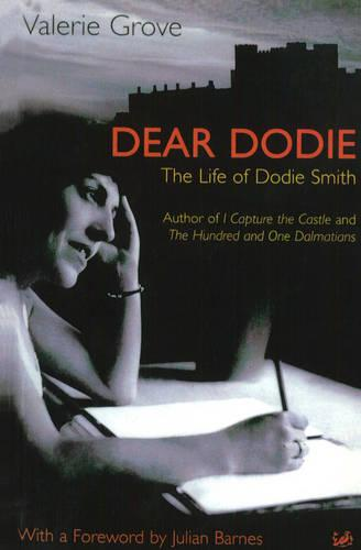 Dear Dodie: The Life of Dodie Smith (Paperback)