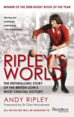 Ripley's World: The Enthralling Story of the British Lion's Most Crucial Battle (Paperback)