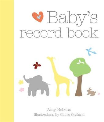 Baby's Record Book: Your First Five Years (Hardback)