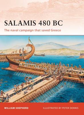 Salamis 480 BC: The Naval Campaign That Saved Greece - Campaign No. 222 (Paperback)