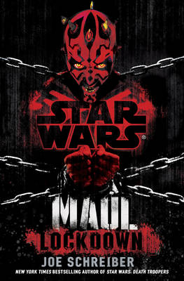 Star Wars: Maul: Lockdown - Star Wars 85 (Hardback)