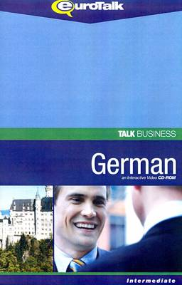 Talk Business - German: An Interactive Video CD-ROM - Intermediate Level - Talk Business (CD-ROM)