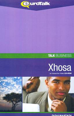 Talk Business - Xhosa: An Interactive Video CD-ROM. Intermediate Level - Talk Business (CD-ROM)
