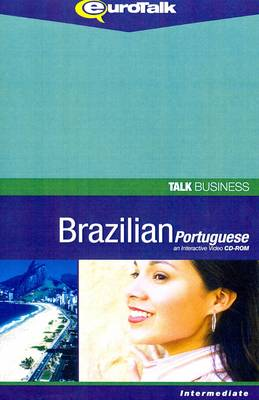Talk Business - Brazilian Portuguese: An Interactive Video CD-ROM. Intermediate Level - Talk Business (CD-ROM)